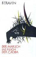 Der Marsch ins Reich der Caoba - B. Traven (2/5) 402 Seiten