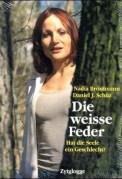 Die weiße Feder - Nadia Brönimann (3/5) 382 Seiten