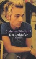 Der Irrläufer - Gudmund Vindland (1/5) 400 Seiten