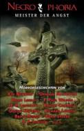 Necrophobia, Meister der Angst, Band 1 (4/5) 440 Seiten