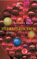 Marsmädchen - Tamara Bach (3/5) 191 Seiten