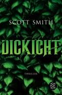 Dickicht - Scott Smith (4/5) 477 Seiten