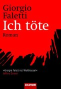 Ich töte - Georgio Faletti (3/5) 656 Seiten