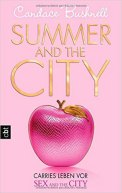 Summer and the City - Candace Bushnell (3/5) 464 Seiten