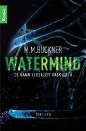 Watermind – M. M. Buckner (2/5) 464 Seiten