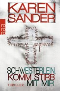 Schwesterlein, komm stirb mit mir - Karen Sander (4/5) 399 Seiten