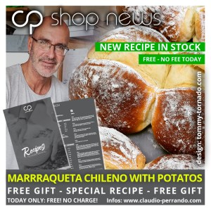 FREE GIFT RECIPE: CP-MARRAQUETA MADE WITH POTATOES (English / Deutsch / Espanol)