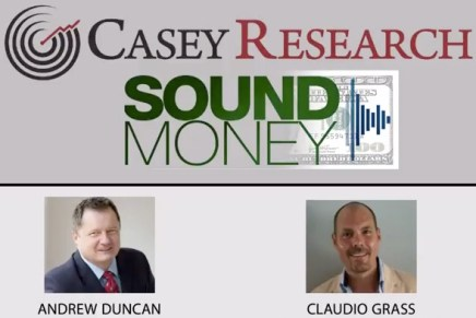 Casey Research: The Fiat Money System Is Completely Nuts