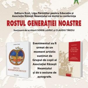 """Conferință la Piatra Neamț: """"Rostul generației noastre"""""""