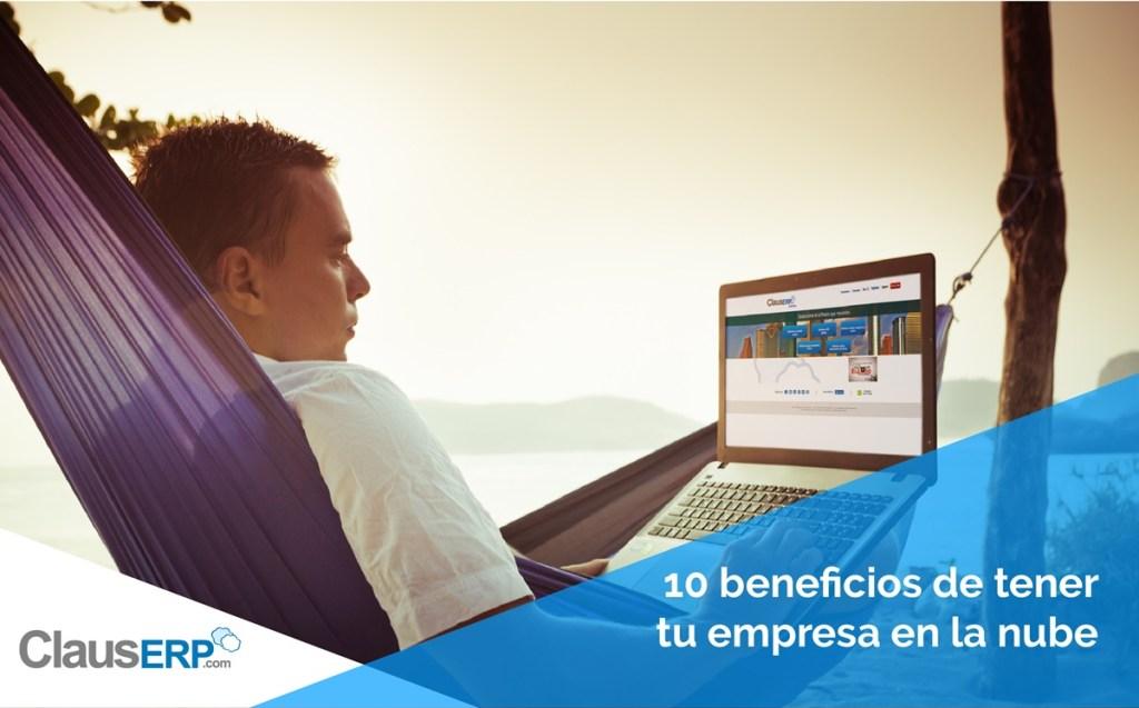 10 beneficios de estar en la nube