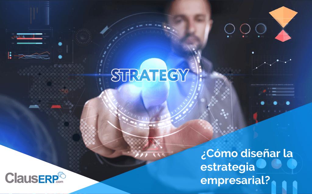 Diseñar la Estrategia Empresarial - ClausERP