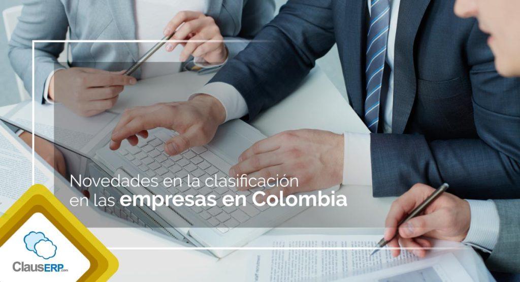 Novedades en la clasificación de empresas en Colombia - ClausERP