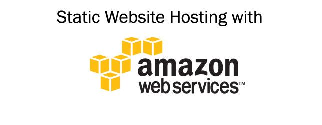 Amazon S3 Static Website Hosting