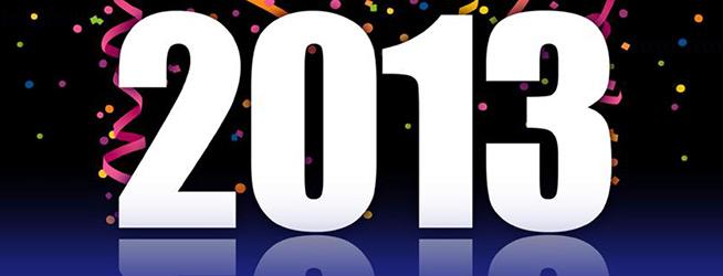 Goodbye 2012. Helloooo 2013, you look good!