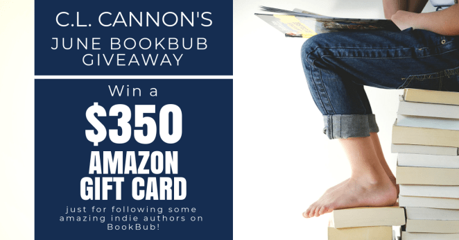 C.L. Cannon's June BookBub Giveaway – A 0 Amazon Gift Card – Ends 7-6