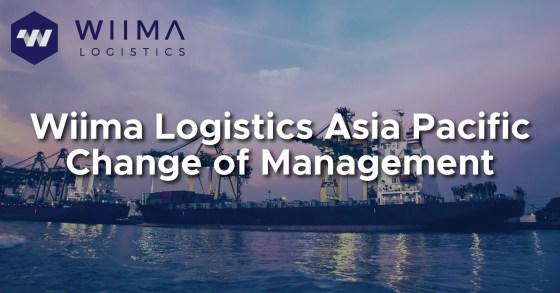 Wiima Logistics Asia Pacific Change of Management