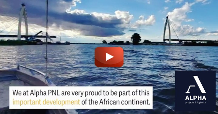 Video - Alpha Projects & Logistics Delivered Vital Shipments for the Completion of Okavango Bridge in Botswana