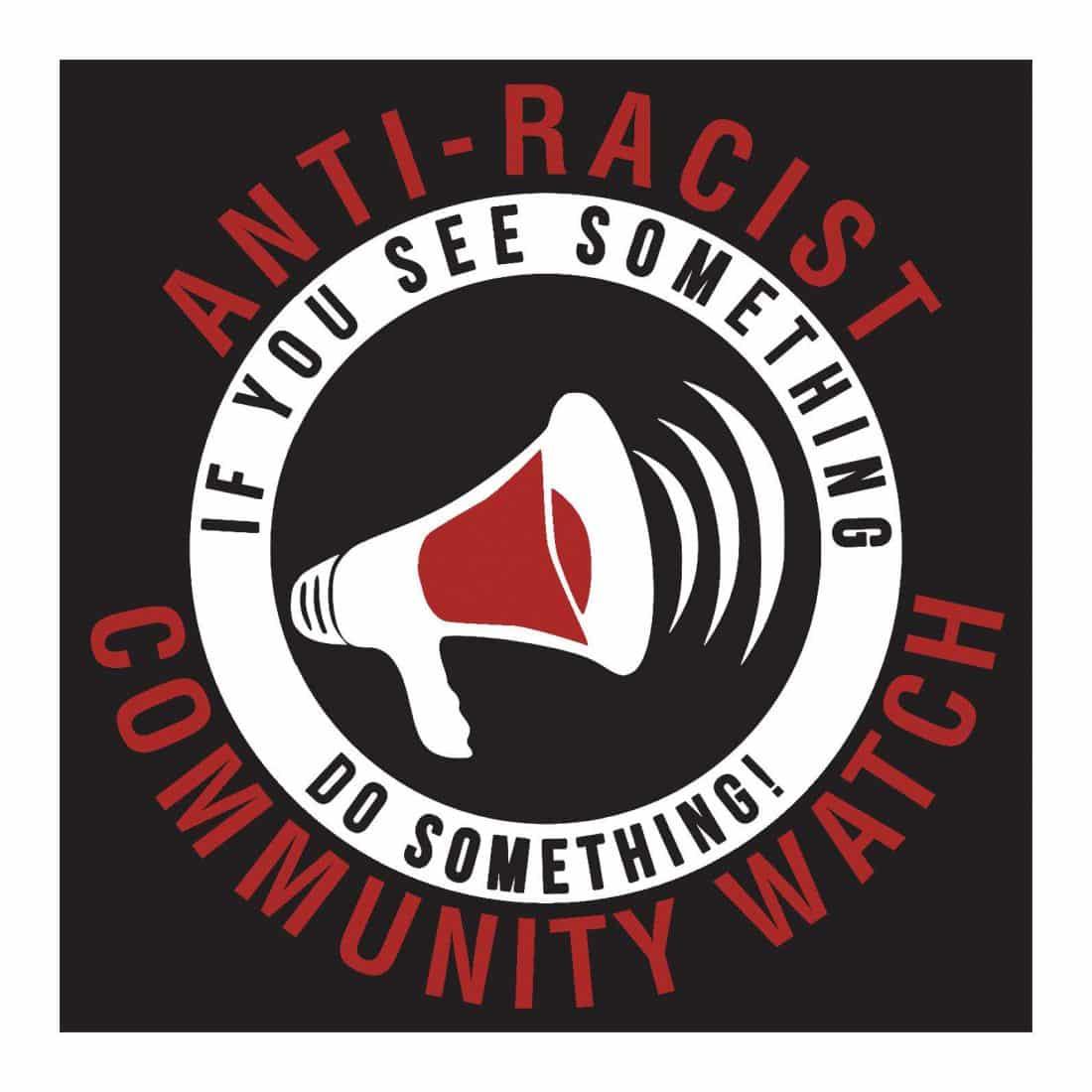 Anti-Racist Neighborhood Watch Sticker | Civil Liberties Defense Center