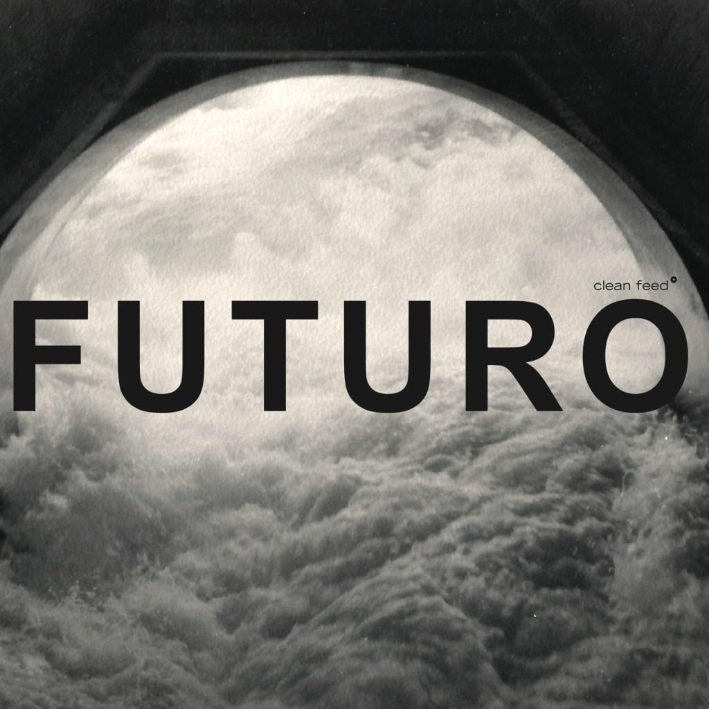 Nowamuzyka – Sousa | Berthling | Ferrandini – Casa Futuro