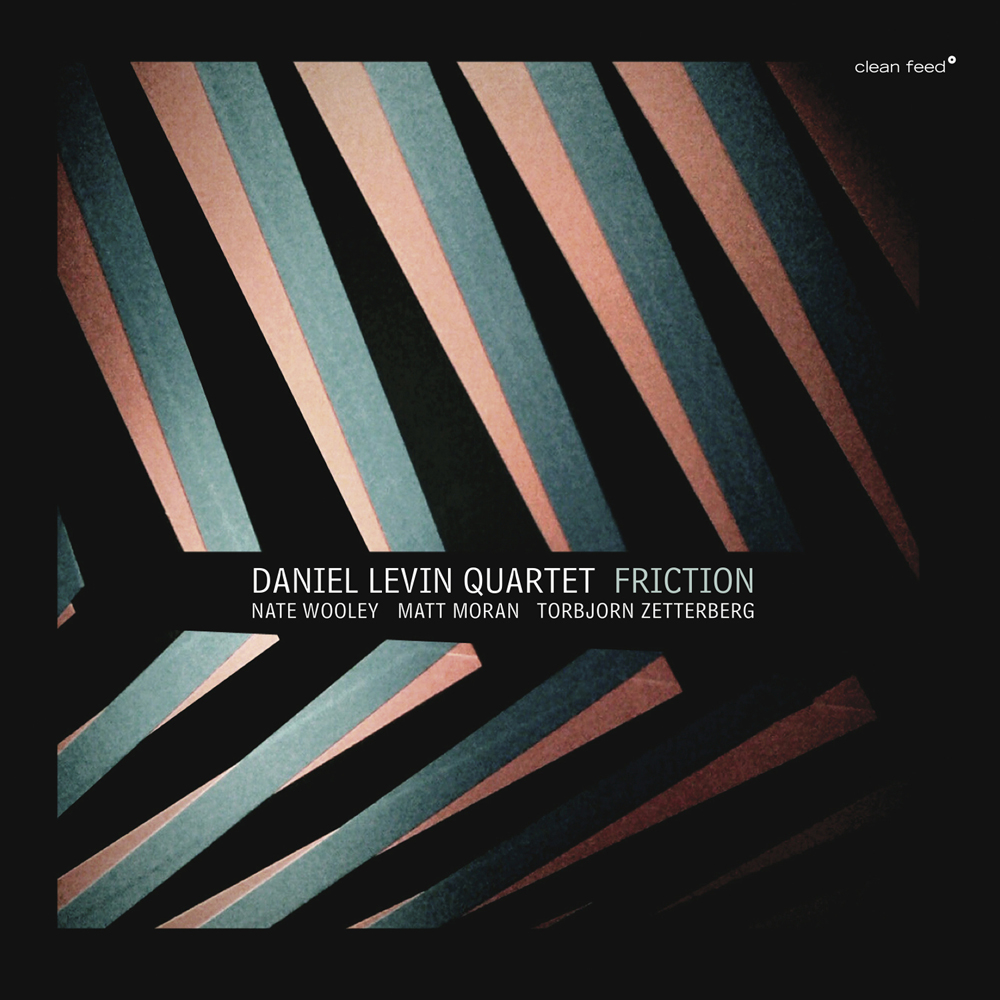 Jazzword – Daniel Levin Quartet – Friction