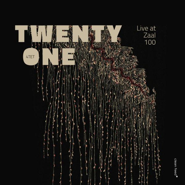 All About Jazz – Twenty One 4Tet – Live At Zaal 100 ****