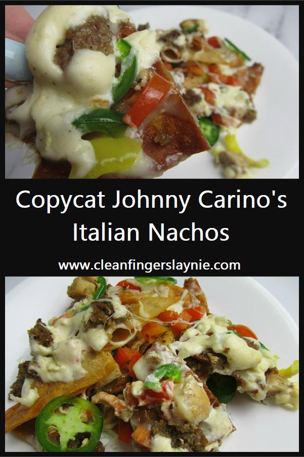 Copycat Johnny Carino's Italian Nachos - Clean Fingers Laynie
