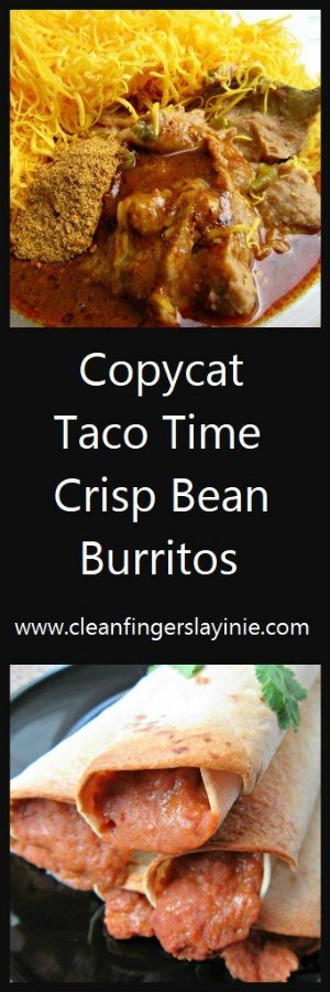 Copycat Taco Time Crisp Bean Burritos - CleanFingersLaynie