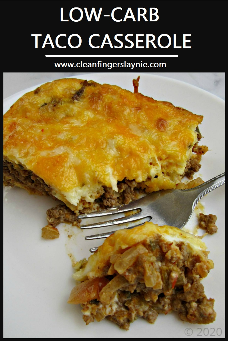 Low-Carb Taco Casserole - Clean Fingers Laynie