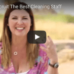 How to Recruit the Best Cleaning Staff for Your Cleaning Business