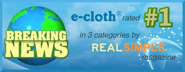 e-cloth ® Rated Best Washable Microfiber Cloth & Mop by REAL SIMPLE & Featured on the Today Show!