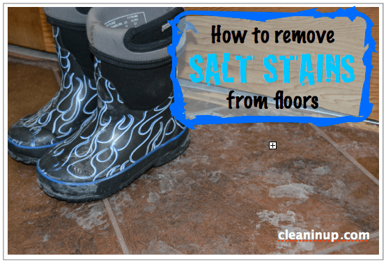 how to remove salt stains from wood and tile floors