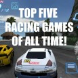 BEHOLD THE TOP FIVE RACING GAMES OF ALL TIME! Actually, Its more of a personal opinion, and I know I will end up catching a ton of flak for some […]