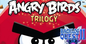 Day 18 – Angry Birds Trilogy – Still angry