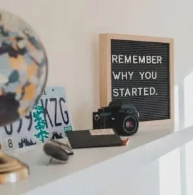 board saying remember why you started how to stick to a routine
