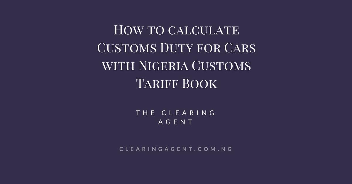 Nigeria Customs Tariff Book for Cars in 2018