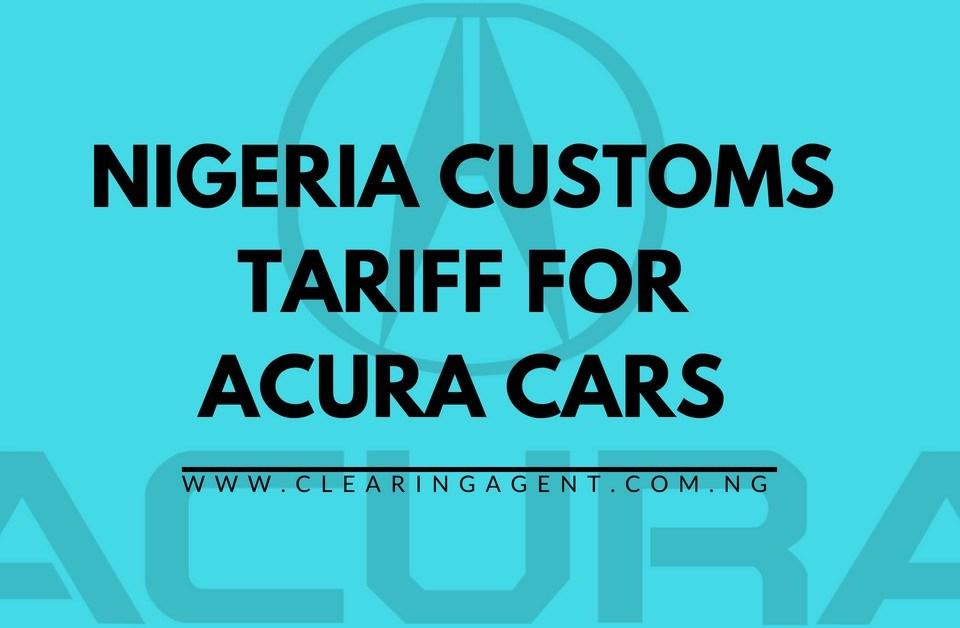 Custom Tariff for Acura Cars