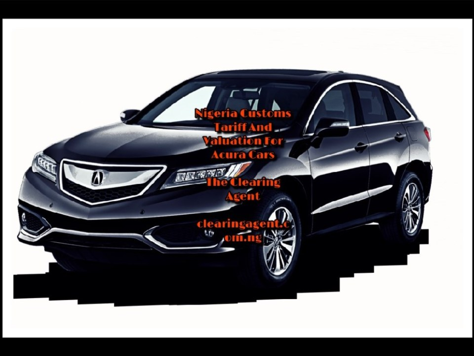 Nigeria Custom Tariff for Acura cars