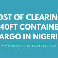 Cost of Clearing a 40ft 20ft Container in Nigeria