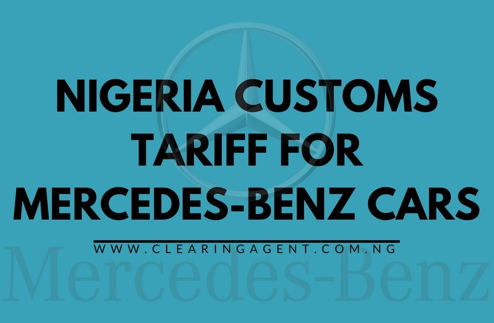 Customs Tariff for Mercedes-Benz Cars