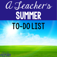 A Teacher's Summer To-Do List