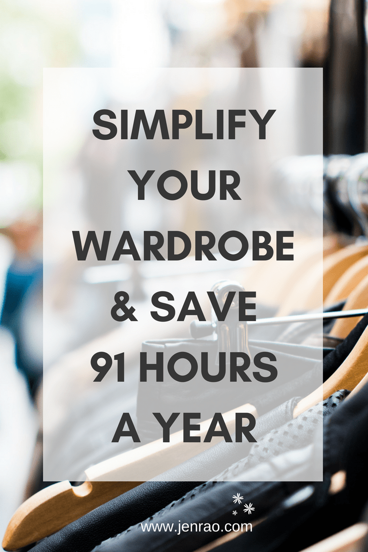 Simply your wardrobe and save 91 hours a year of your life