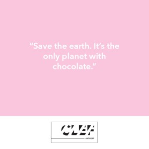 """#Save the earth. It's the only planet with chocolate."""""""
