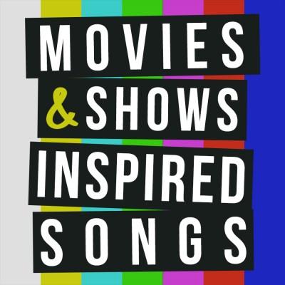 Pochette de l'album Movies & Shows Inspired Songs