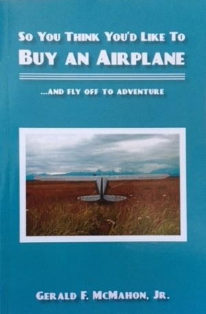 author's humorous account of fulfilling his lifelong dream of owning a small plane and flying around the Southeast.