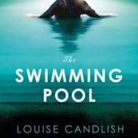 The Swimming Pool – Louise Candlish