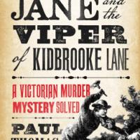 Pretty Jane and the Viper of Kidbrooke Lane – Paul Thomas Murphy