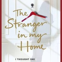 The Stranger in my Home – Adele Parks