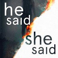 He Said/She Said – Erin Kelly
