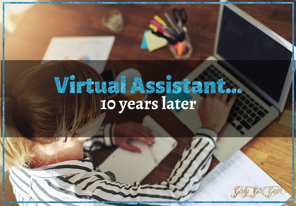Virtual Assistant…10 Years Later