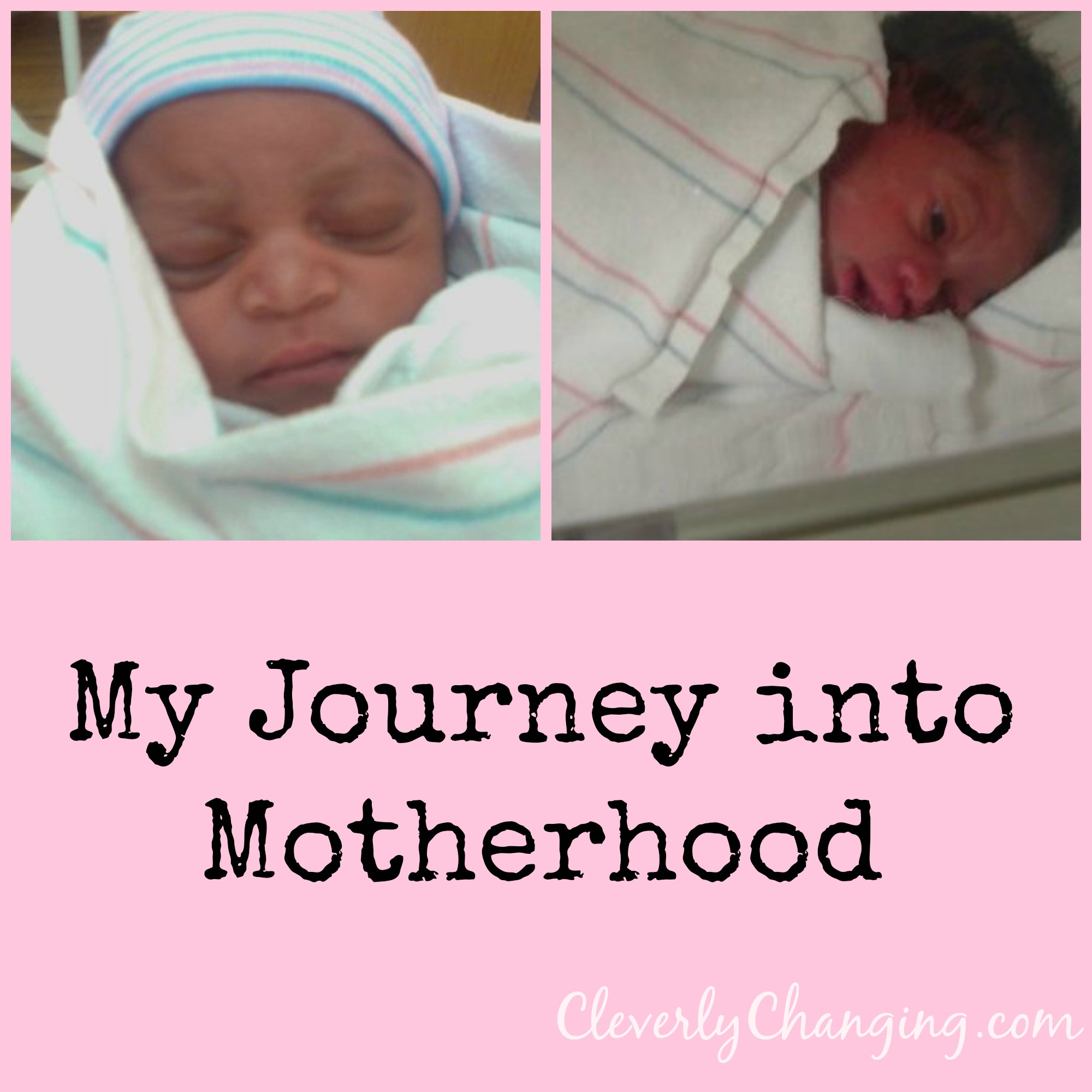 My Birth Story: The Best Day of my Life - Cleverly Changing